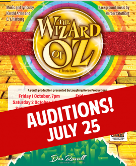 The Wizard of Oz (Youth Musical) AUDITIONS - July 25, 2021